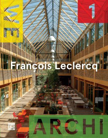 We Archi 01 : François Leclercq