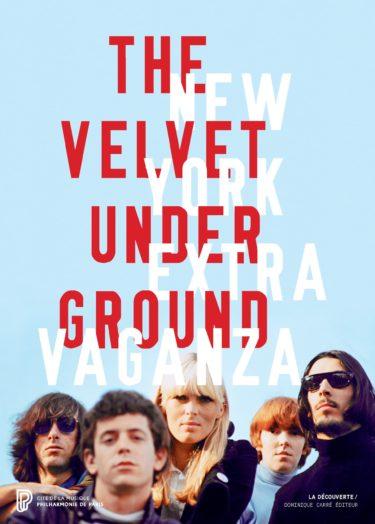 The Velvet Underground New York Extravaganza
