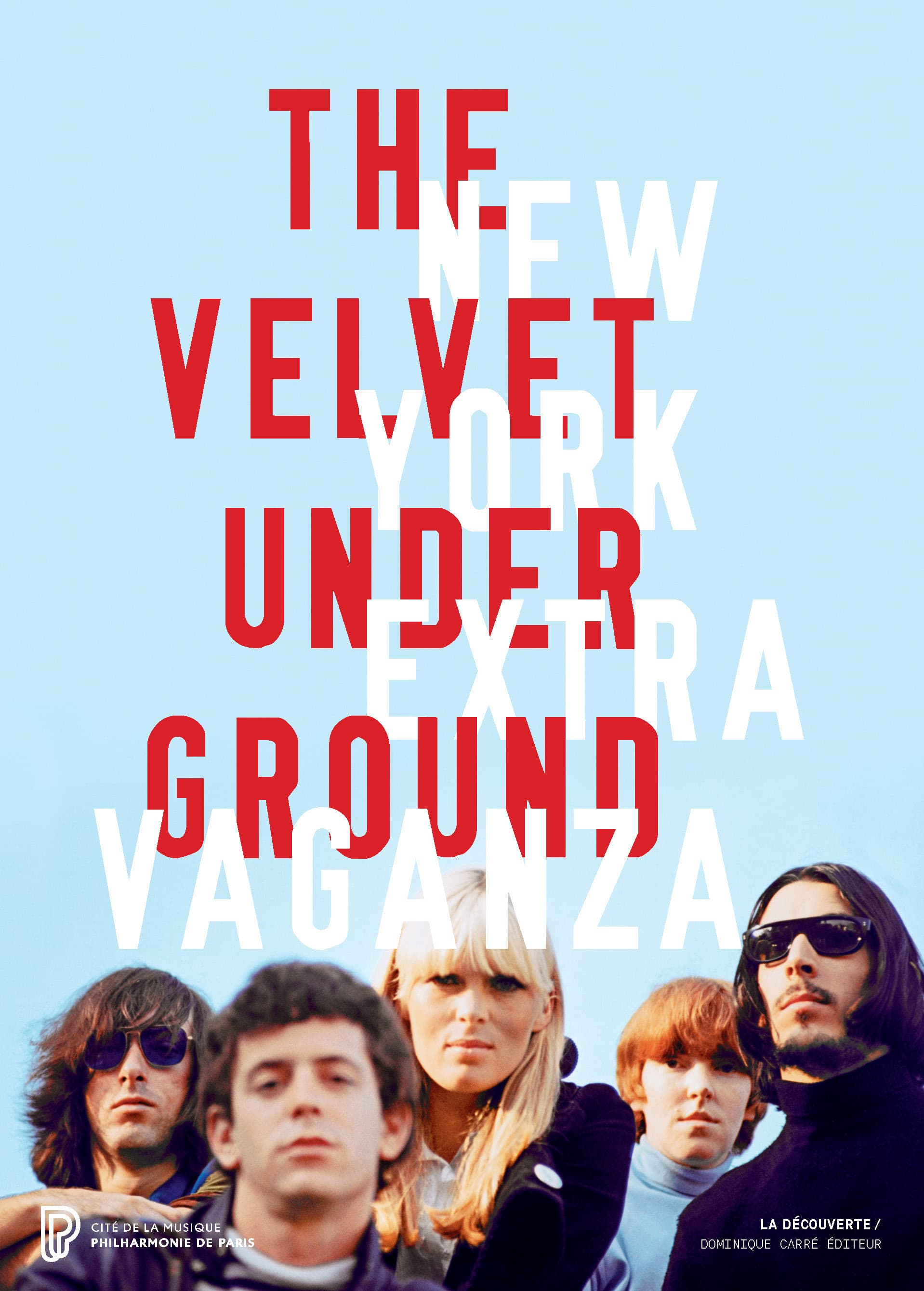The Velvet Underground New York Extravaganza