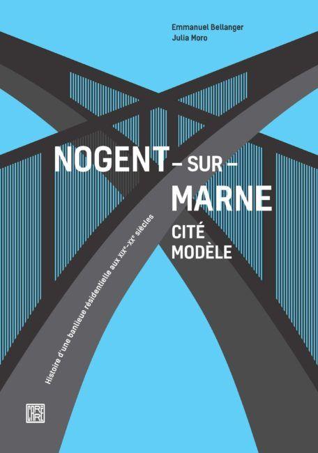 Nogent-sur-Marne cité modèle