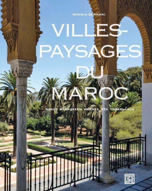 Villes-paysages du Maroc